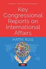 Key Congressional Reports on International Affairs