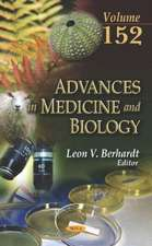 Advances in Medicine and Biology. Volume 152