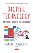 Digital Technology: Advances in Research and Applications