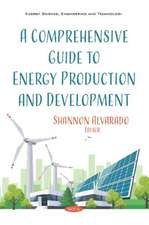 Comprehensive Guide to Energy Production and Development
