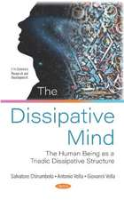 Dissipative Mind: The Human Being as a Triadic Dissipative Structure