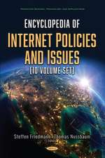 Encyclopedia of Internet Policies and Issues (10 Volume set)