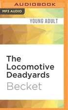 The Locomotive Deadyards