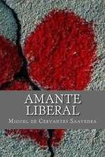 Amante Liberal (Spanish Edition)