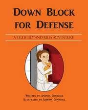 Down Block for Defense