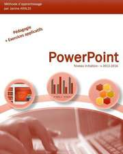 PowerPoint Initiation 2013-2016