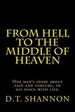 From Hell to the Middle of Heaven