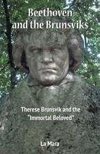 Beethoven and the Brunsviks