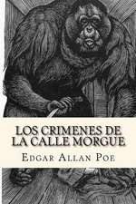 Los Crimenes de La Calle Morgue (Spanish Edition)