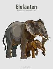 Elefanten-Malbuch Fur Erwachsene 1 & 2