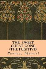 The Sweet Cheat Gone (the Fugitive)
