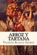 Arroz y Tartana (Spanish Edition)