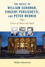 The Music of William Schuman, Vincent Persichetti, and Peter Mennin