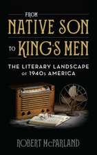 From Native Son to King's Men