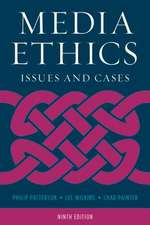 MEDIA ETHICS ISSUES AND CASES