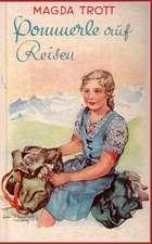 Pommerle Auf Reisen (Illustrierte Ausgabe)