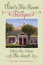 Elise's Tea Room and Recipes