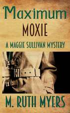 Maximum Moxie