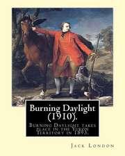 Burning Daylight (1910). by