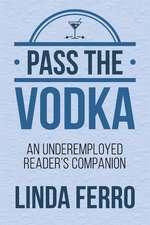 Pass the Vodka