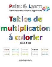 Tables de Multiplication a Colorier (de 1 a 10)