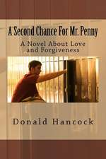 A Second Chance for Mr. Penny