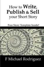 How to Write, Publish & Sell Your Short Story