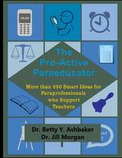 The Pro-Active Paraeducator