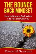 The Bounce Back Mindset