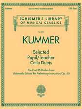 Selected Pupil/Teacher Cello Duets: Schirmer's Library of Musical Classics Vol. 2135