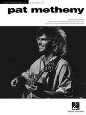 Pat Metheny: Jazz Piano Solos Series Volume 57