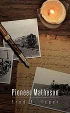 Pioneer Matheson