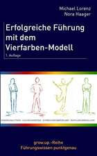 Erfolgreiche Fuhrung Mit Dem Vierfarben-Modell