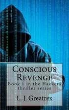 Conscious Revenge