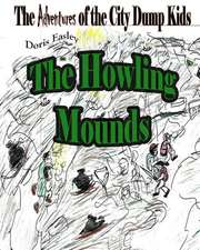 The Howling Mounds