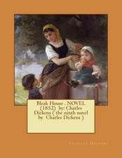 Bleak House . Novel (1852) by