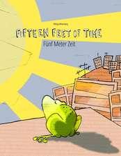 Fifteen Feet of Time/Funf Meter Zeit