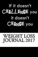 Weight Loss Journal 2017