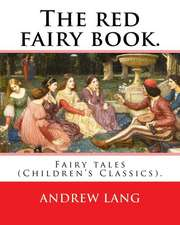 The Red Fairy Book. by