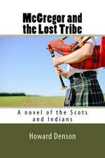 McGregor and the Lost Tribe