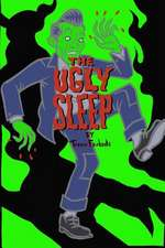 The Ugly Sleep