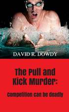 The Pull and Kick Murder