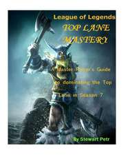 League of Legends Top Lane Mastery