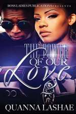 The Power of Our Love 2