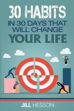30 Habits in 30 Days That Will Change Your Life