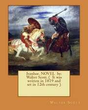 Ivanhoe. Novel by