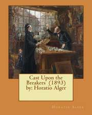 Cast Upon the Breakers (1893) by