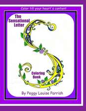 The Sensational Letter S Coloring Book