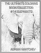 The Ultimate Coloring Book Collection #14 Elephants