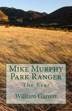 Mike Murphy Park Ranger